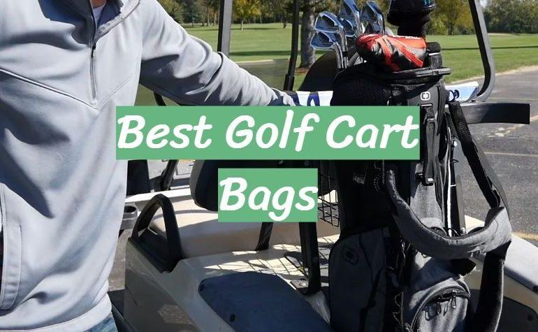10 Best Golf Cart Bags