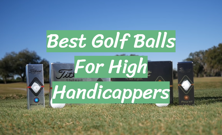 5 Best Golf Balls For High Handicappers