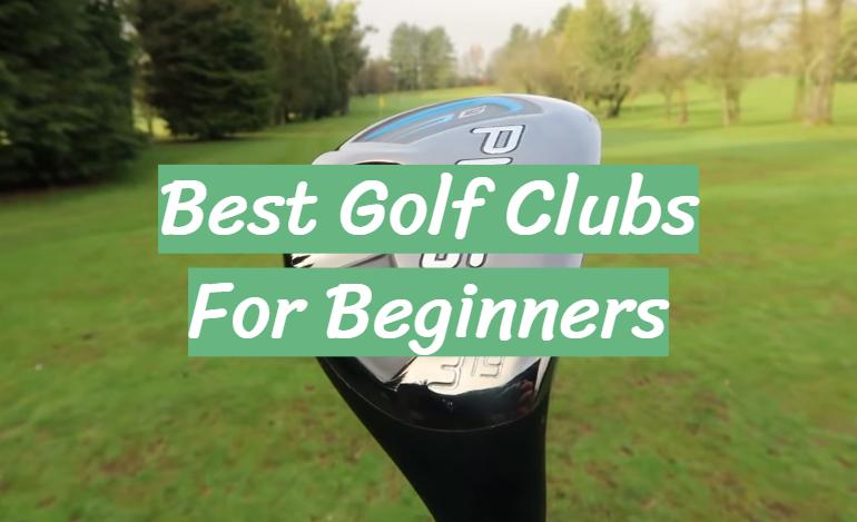 5 Best Golf Clubs For Beginners
