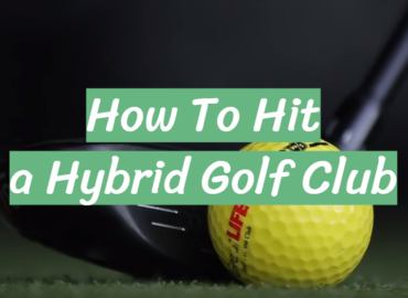 How To Hit a Hybrid Golf Club
