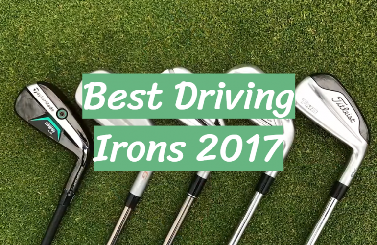 5 Best Driving Irons 2017