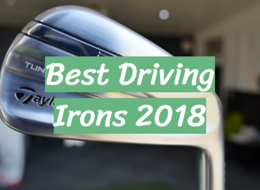 Best Driving Irons 2018