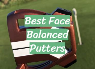 Best Face Balanced Putters