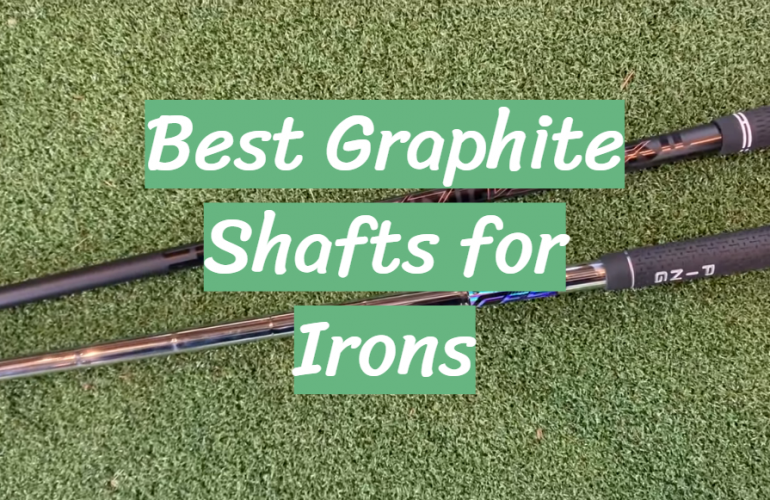 5 Best Graphite Shafts for Irons
