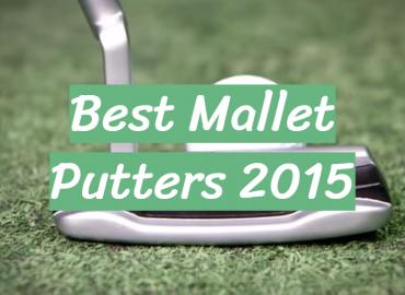 Best Mallet Putters 2015