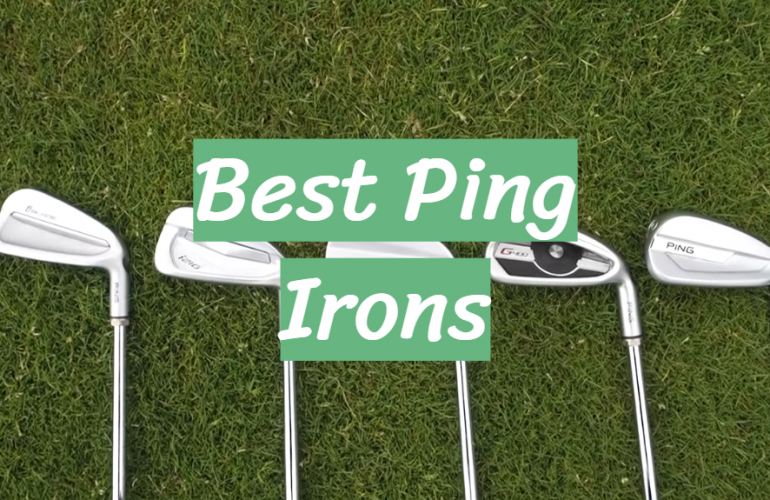 5 Best Ping Irons