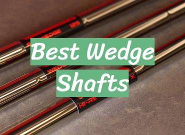 Best Wedge Shafts