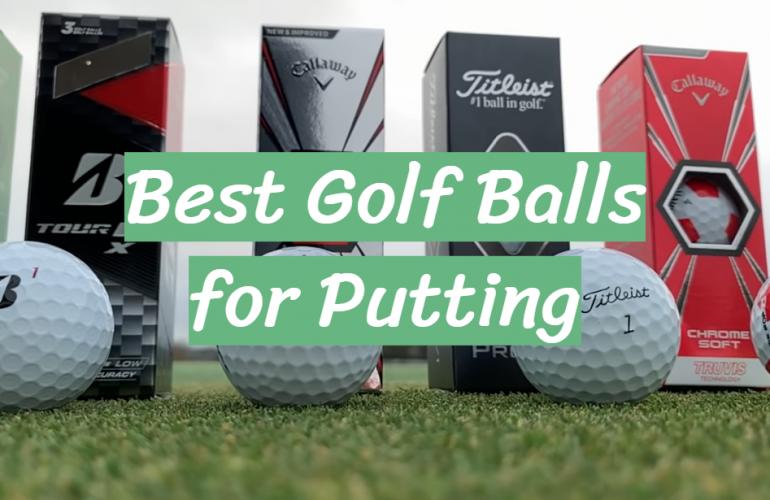5 Best Golf Balls for Putting