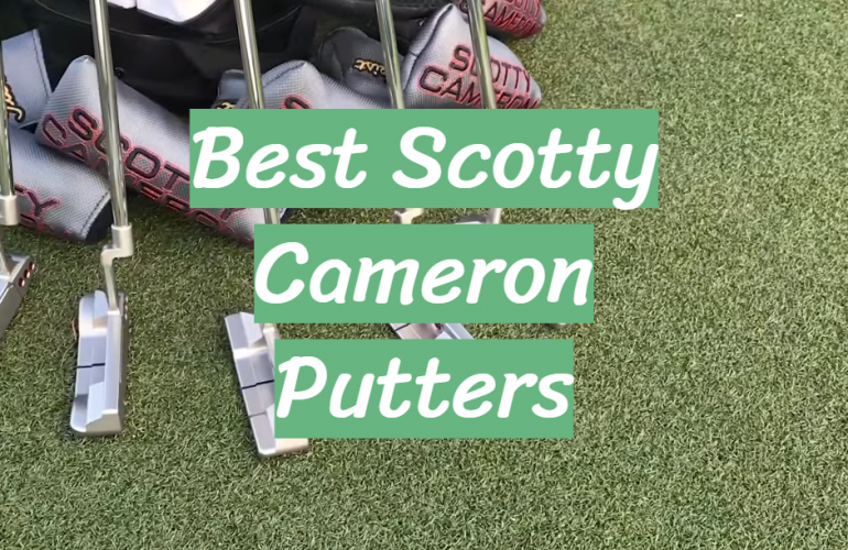 5 Best Scotty Cameron Putters