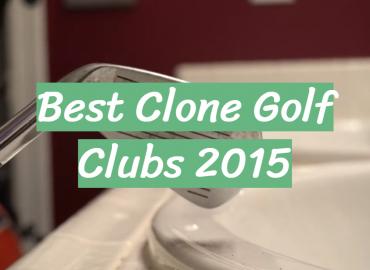 Best Clone Golf Clubs 2015