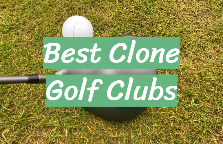 5 Best Clone Golf Clubs