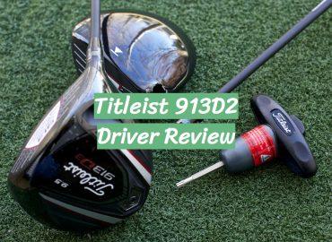 Titleist 913D2 Driver Review