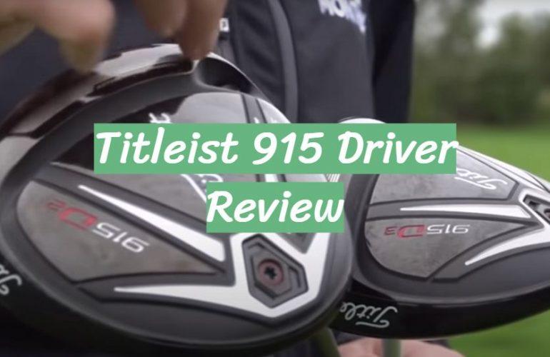 Titleist 915 Driver Review